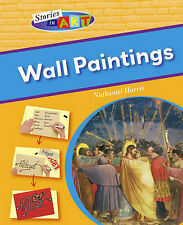 Stories In Art: Wall Paintings, Harris, Nathaniel