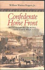 Softcover, Confederate Home Front, Mongomery During the Civil War, Non-Fiction