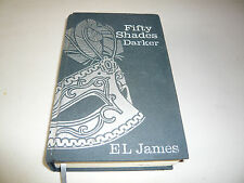 EL JAMES SIGNED - 50 FIFTY SHADES DARKER - HARD BACK! RARE GOOD CONDITION!