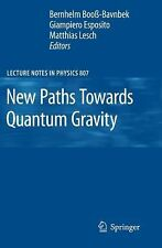 New Paths Towards Quantum Gravity (Lecture Notes in Physics), , Good Book