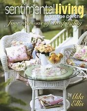 Sentimental Living From The Porch: four seasons of hospitality (Leisure Arts #38