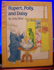 Rupert, Polly, and Daisy by Jody Silver, Vintage HC, 1984 1st Edition