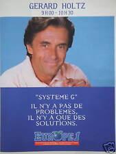 PUBLICITÉ EUROPE 1 AVEC GÉRARD HOLTZ SYSTÈME G PAS DE PROBLÉME QUE DES SOLUTIONS
