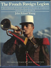 The French Foreign Legion by John Robert Young (1988, Hardcover)