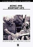 Aging and Everyday Life (Blackwell Readers in Sociology)-ExLibrary