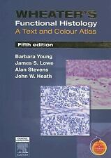 Wheater's Functional Histology: A Text and Colour Atlas, 5th Edition, Barbara Yo