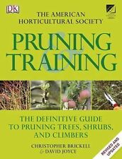 American Horticultural Society - Pruning and Training by Dorling Kindersley...