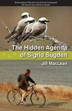 The Hidden Agenda of Sigrid Sugden, MacLean, Jill, Good Book