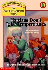 Martians Don't Take Temperatures (The Bailey School Kids)-ExLibrary