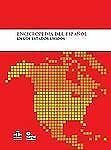 Enciclopedia del espanol en los Estados Unidos (Spanish Edition), Instituto Cerv