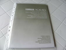 Yamaha KX-10 Owner's Manual  Operating Instructions Istruzioni   New