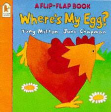 Where's My Egg? (Flip-Flap Book S.) (Flip the Flap) Tony Mitton Very Good Book