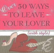 Cico - Over 50 Way To Leave Your Love (2009) - Used - Trade Cloth (Hardcove
