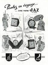 ▬► PUBLICITE ADVERTISING AD Montre Watch JAZ Voyage Luxe gapic alsic raffic 1954