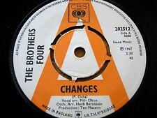 "THE BROTHERS FOUR - CHANGES  7"" VINYL DEMO"