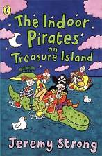 The Indoor Pirates on Treasure Island by Jeremy Strong (Paperback, 1998)