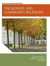 The School and Community Relations by Don H. Bagin, Donald R. Gallagher and Edwa