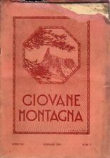 rivista - GIOVANE MONTAGNA - Anno 1926  Numero 1