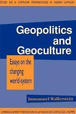 Geopolitics and Geoculture: Essays on the Changing World-System (Studies in Mode
