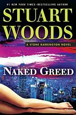Naked Greed (Stone Barrington) by Stuart Woods (Hardcover) NEW Pre-order