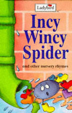 Incy Wincy Spider and other nursery rhymes [Ladybird], Valeria Petrone