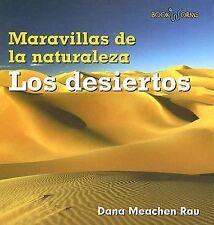 Los Desiertos (Maravillas de La Naturaleza) (Spanish Edition)-ExLibrary
