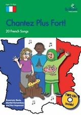 Chantez Plus Fort! (11-14 Year Olds): 20 French Songs for KS3 by Martial...