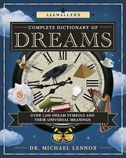 New, Llewellyn's Complete Dictionary of Dreams: Over 1,000 Dream Symbols and The