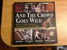 And the Crowd Goes Wild Relive the Most Celebrated Sporting Events Book
