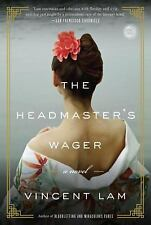 The Headmaster's Wager by Lam, Vincent, Good Book