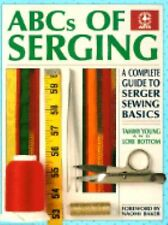ABC's OF SERGING   CRAFT BOOK SEWING SERGING
