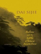 Balzac and the Little Chinese Seamstress, Dai, Sijie, Good Condition, Book
