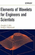 Elements of Wavelets for Engineers and Scientists by Kraig J. Olejniczak and...