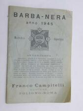 BARBA NERA barbanera 1945 Franco Campitelli calendario lunare libretto