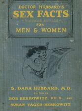 Doctor Hubbard's Sex Facts for Men and Women By Bob Berkowitz (Paperback, 2009)