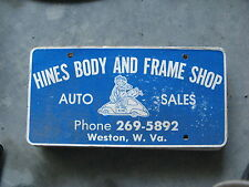 HINES BODY FRAME SHOP WESTON WEST VIRGINIA WV  BOOSTER LICENSE PLATE