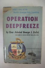 Signed 1957 First Edition OPERATION DEEPFREEZE Admiral George Dufek*Antarctica
