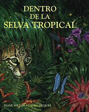 Dentro de la selva tropical (Spanish Books) (Spanish Edition)-ExLibrary