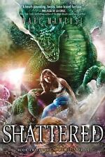 Shattered (Scorched series) by Mancusi, Mari