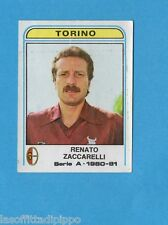 PANINI CALCIATORI 1980/81-Figurina n.295- ZACCARELLI - TORINO -Recuperata