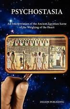 Psychostasia : The Ancient Egyptian Scene of the Weighing of the Heart by...