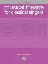 Musical Theatre for Classical Singers Soprano 55 Songs Vocal Collectio 000001224