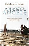 In the Company of Angels : A Compilation of Stories and Poems on Angelman...