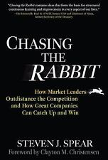 Chasing the Rabbit: How Market Leaders Outdistance the Competition and How Grea