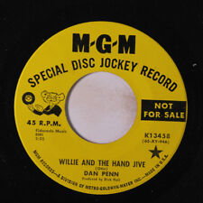 DAN PENN: Willie And The Hand Jive / I Need Some One 45 (dj, w/ company sleeve)