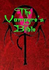 A Vampyre's Bible : Moroi Book of V : The Official History of the Children of...