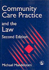 COMMUNITY CARE PRACTICE AND THE LAW BY MICHAEL MANDELSTRAM  - 2ND ED - BRAND NEW