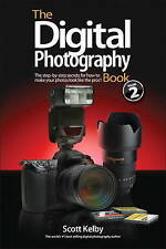 Acceptable, The Digital Photography Book Volume 2: The Step-by-Step Secrets for