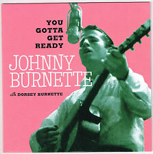 "JOHNNY BURNETTE Dorsey Gotta Get Ready 7"" Gene Vincent Ricky Nelson rockabilly"