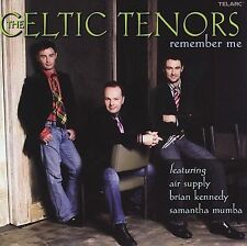 The Celtic Tenors w/Air Supply, Brian Kennedy, etc. REMEMBER ME (Telarc) 2006 CD